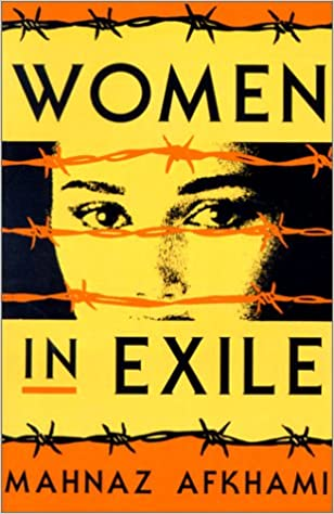 Women in Exile (Feminist Issues: Practice, Politics, Theory)